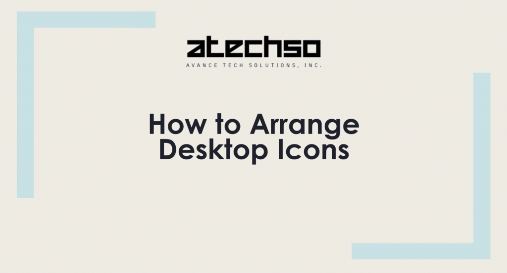 How to Arrange Desktop Icons