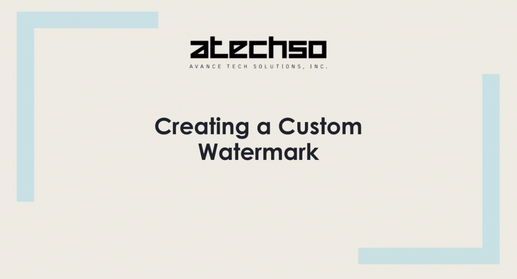 Creating a Custom Watermark – Microsoft Word
