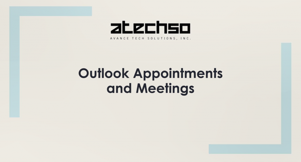 Create Calendar Appointments and Meetings – Microsoft Outlook