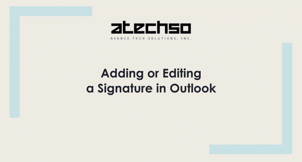 Signatures – Microsoft Outlook