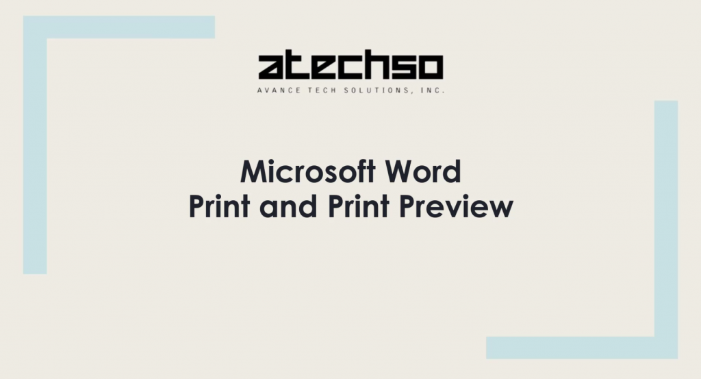 Print and Print Preview – Microsoft Word