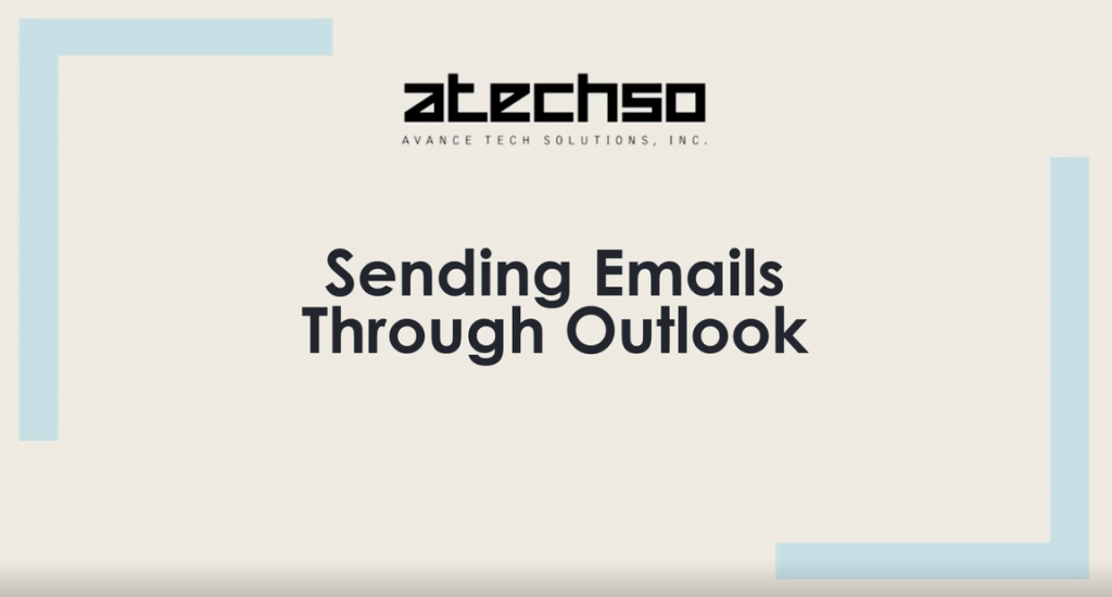 Sending Emails – Microsoft Outlook