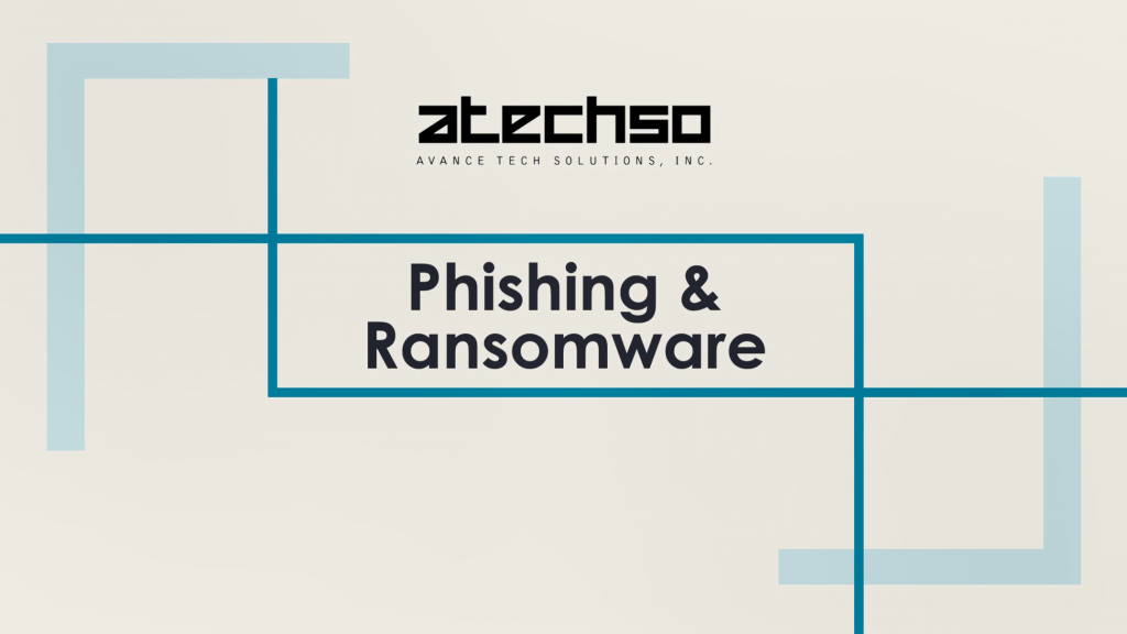Phishing and Ransomware